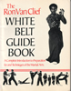 The White Belt Guide Book